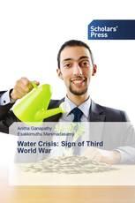 Water Crisis: Sign of Third World War