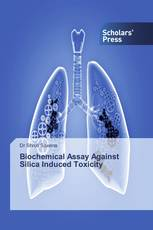 Biochemical Assay Against Silica Induced Toxicity