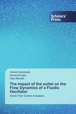 The Impact of the outlet on the Flow Dynamics of a Fluidic Oscillator