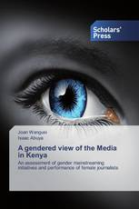 A gendered view of the Media in Kenya
