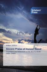 Sincere Praise of Honest Sweat