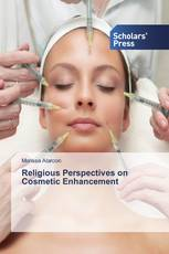 Religious Perspectives on Cosmetic Enhancement