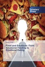Food and Emotions: From Emotional Feeding to Emotional Eating