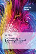 The Tendencies and Challenges of Neoliberal Policies in Education