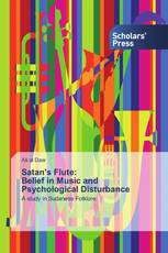Satan's Flute:Belief in Music and Psychological Disturbance