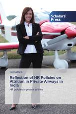 Reflection of HR Policies on Attrition in Private Airways in India