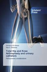Total Ηip and Κnee Αrthroplasty and urinary catheters