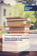 Policy making in education: some possible links