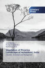 Vegetation of Riverine Landscape of Achankovi, India