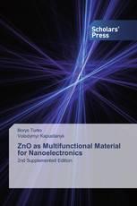 ZnO as Multifunctional Material for Nanoelectronics