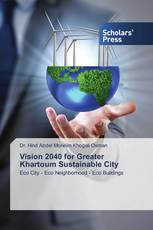 Vision 2040 for Greater Khartoum Sustainable City