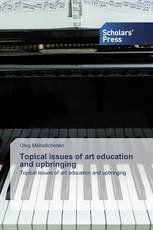 Topical issues of art education and upbringing