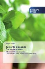Towards Diasporic Consciousness