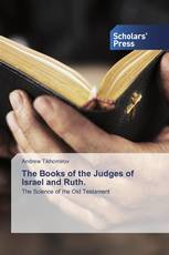 The Books of the Judges of Israel and Ruth.