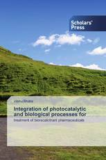 Integration of photocatalytic and biological processes for