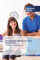 Therapeutic effects of Lawn Tennis Arm