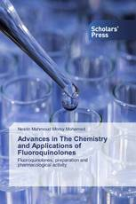 Advances in The Chemistry and Applications of Fluoroquinolones