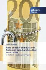 Role of bank of industry in financing small and medium enterprises
