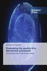 Evaluating the quality of e-democracy processes