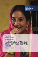 Health Status of Married Women in Jalandhar City, Punjab