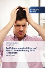 An Epidemiological Study of Mental Health Among Adult Population