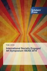 International Socially Engaged Art Symposium ISEAS 2018