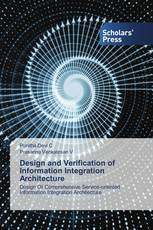 Design and Verification of Information Integration Architecture