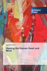 Healing the Human Heart and Mind
