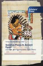 Sedative Plants In Ancient Egypt