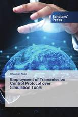 Employment of Transmission Control Protocol over Simulation Tools