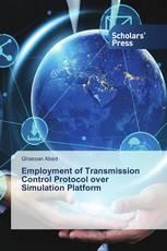 Employment of Transmission Control Protocol over Simulation Platform