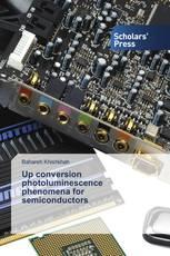 Up conversion photoluminescence phenomena for semiconductors