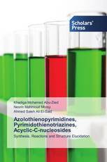 Azolothienopyrimidines, Pyrimidothienotriazines, Acyclic-C-nucleosides