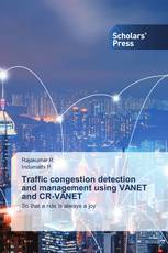 Traffic congestion detection and management using VANET and CR-VANET
