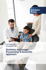 Dentistry and Image Processing: A Scientific Approach