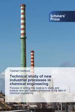 Technical study of new industrial processes in chemical engineering