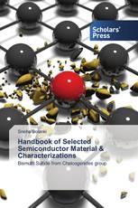 Handbook of Selected Semiconductor Material & Characterizations