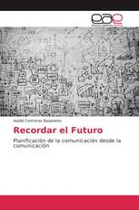 Recordar el Futuro
