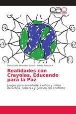 Realidades con Crayolas, Educando para la Paz