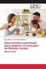 Intervención nutricional para mejorar el consumo de Bebida Láctea