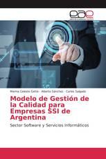 Modelo de Gestión de la Calidad para Empresas SSI de Argentina