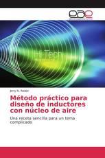 Método práctico para diseño de inductores con núcleo de aire