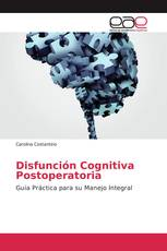 Disfunción Cognitiva Postoperatoria