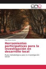 Herramientas participativas para la investigación en desarrollo local