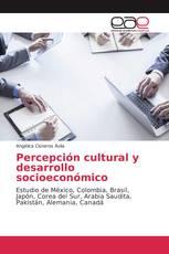Percepción cultural y desarrollo socioeconómico