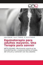 Equinoterapia para adultos mayores. Una Terapia para sonreír