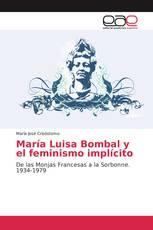 María Luisa Bombal y el feminismo implícito
