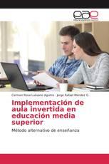 Implementación de aula invertida en educación media superior