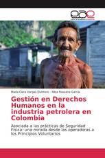 Gestión en Derechos Humanos en la industria petrolera en Colombia