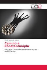 Camino a Constantinopla